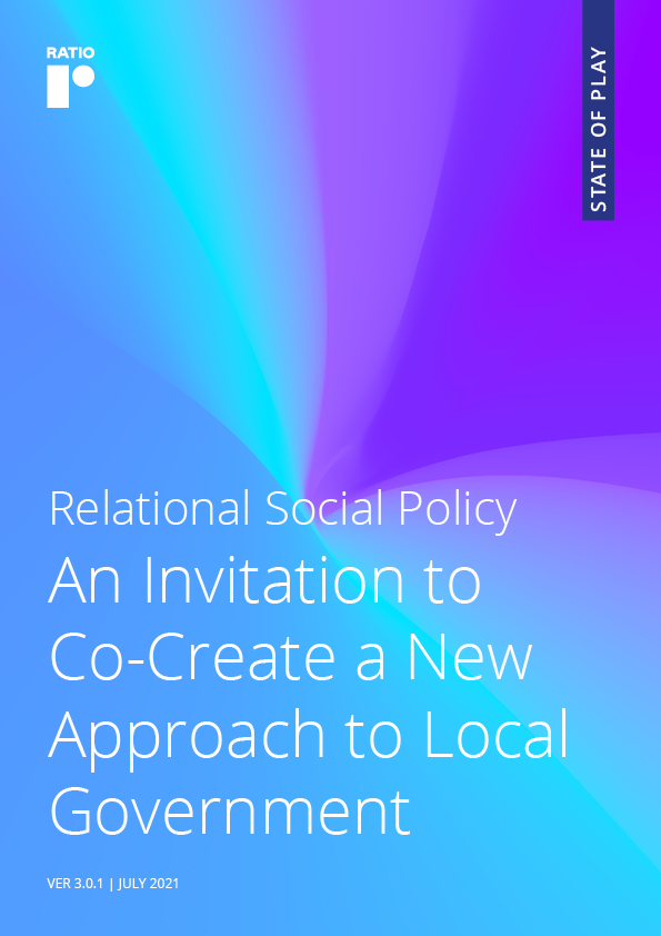 Relational Social Policy – An Invitation to Co-Create a New Approach to Local Government